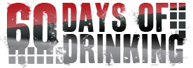 60 Days of Drinking