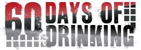 60 Days of Drinking