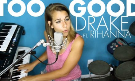 Too Good – Drake (Ali Spagnola cover)